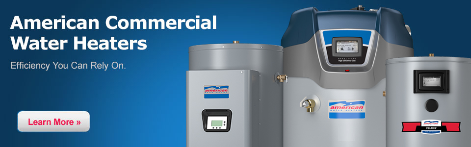 American Commercial Water Heating Solutions
